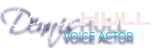 Dennis Hull Voice Actor Title
